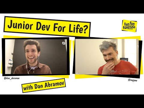 Is Dan Abramov a Junior Developer for Life?