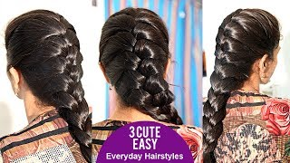 3 CUTE & EASY Everyday Hairstyles | Latest Hair Styles 2018 #latesthairstyles2018