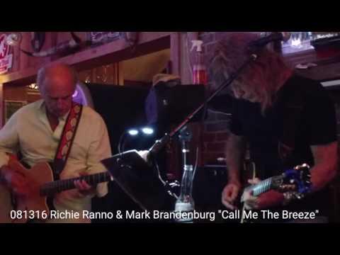"Richie Ranno & Mark Brandenburg ""Call Me The Breeze"""