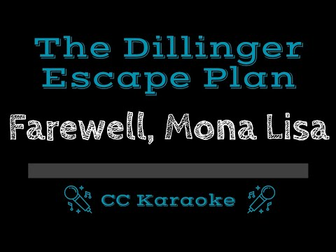 The Dillinger Escape Plan   Farwell, Mona Lisa CC Karaoke Instrumental