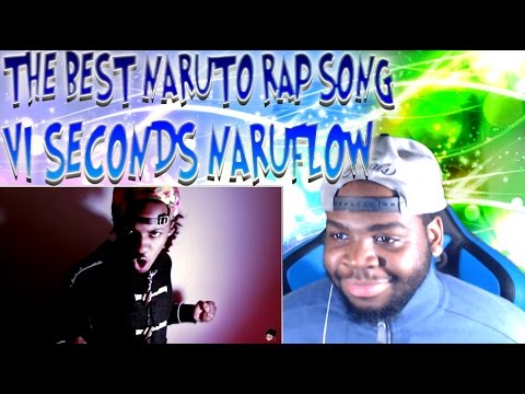 VI Seconds - Naruflow (The Best Naruto Rap Song) REACTION!!