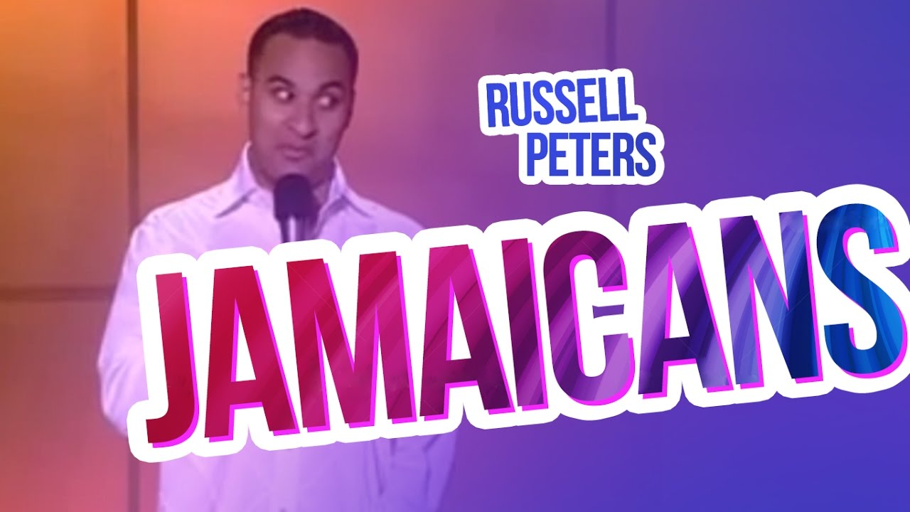 Jamaicans Russell Peters Youtube
