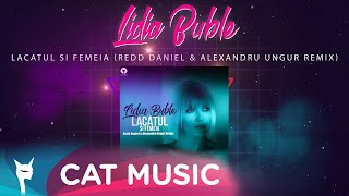 Descarca Lidia Buble - Lacatul si femeia (Redd Daniel & Alexandru Ungur Remix)