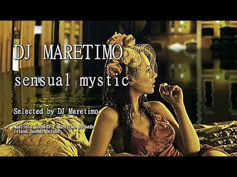 DJ Maretimo - Sensual Mystic - Continuous Mix (2+ Hours) Asian Chillout Music