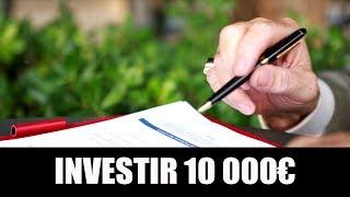 Comment investir 10 000 euros