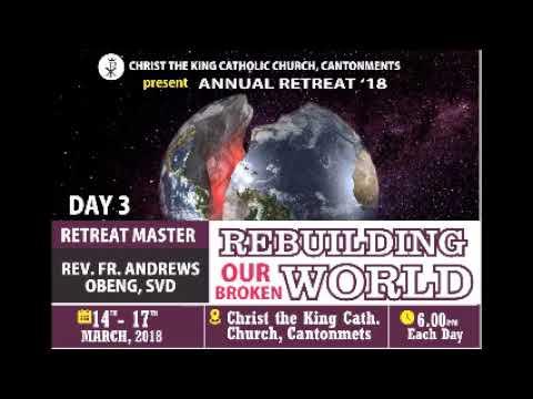 CTK PARISH ACCRA RETREAT 2018 DAY 3 (FINAL) TALK WITH REV. FR. ANDREWS OBENG, SVD