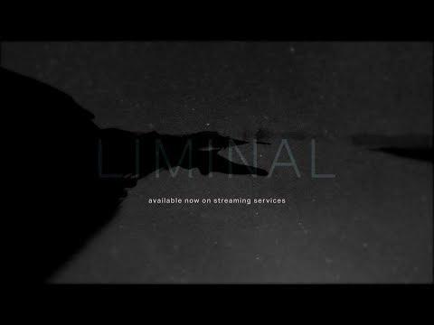 liminal [Full Album Stream]