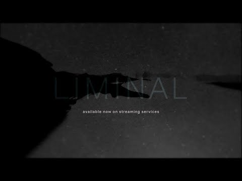 liminal [Full Album Stream]