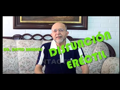 Dr. David Barrios, Sex�logo Disfunci�n Er�ctil