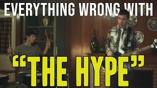 "Everything Wrong With Twenty One Pilots - ""The Hype"""