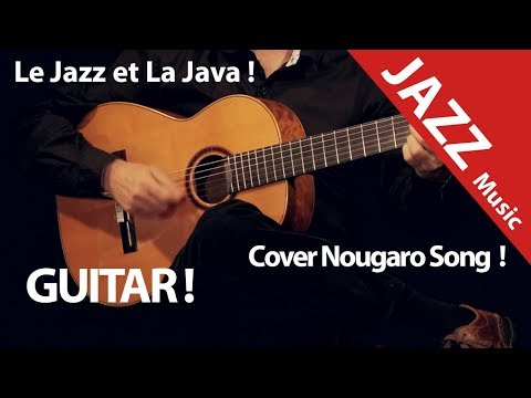 Jazz Java Cover Nougaro Toulouse (2017) French Song !