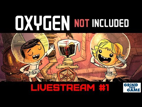 New Oil Base - Oxygen Not Included Oil Upgrade (first livestream) #1