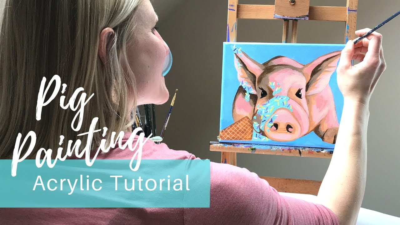 Easy Pig Painting Tutorial in 30-minutes or Less - YouTube