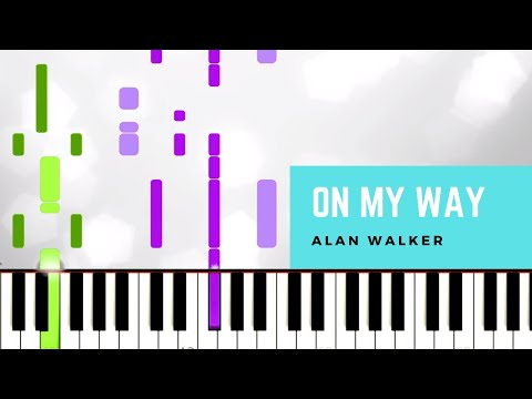 alan-walker---on-my-way-(piano-tutorial)