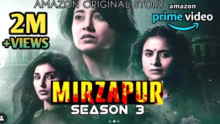 Mirzapur Season 3 | Will Munna bhaiya return | Release Date Cast, Plot, and Everything | mirzapur 3