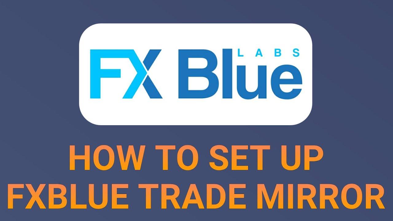 Download How to register and set up FXBlue Trade Mirror EA   Links in Description