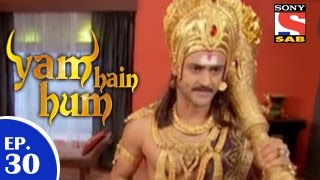 Yam Hain Hum - यम हैं हम - Episode 30 - 23rd January 2015