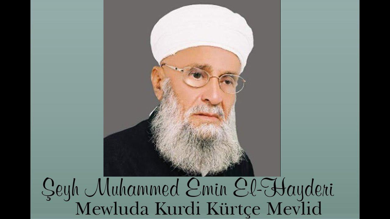 Şeyh Muhammed Emin  Mewluda Kurdi Kürtçe Mevlid