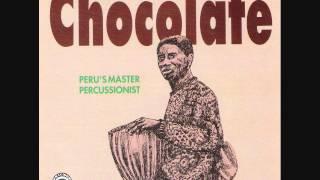 Chocolate - Peru Master´s Percussionist