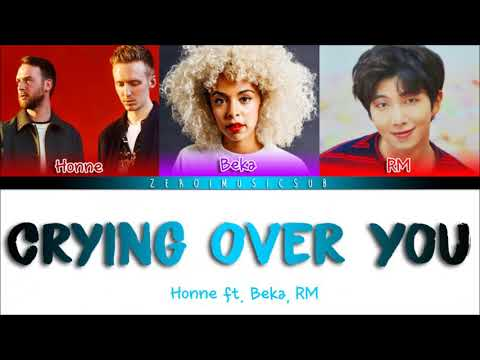 HONNE - Crying Over You ◐ (feat. BTS RM (알엠), BEKA) - 가사 (Sub Español+Eng Sub+Lyrics+Colorcoded)