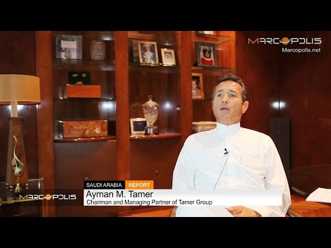 Doing business in Saudi Arabia: Tamer group perspective