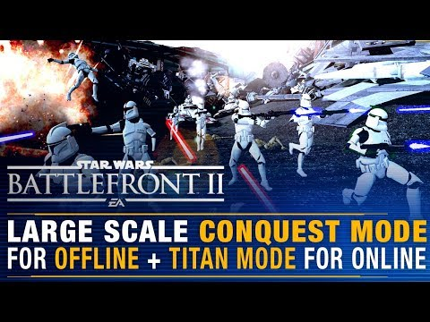 2019's TITAN Mode + Offline Large Scale Conquest (Everything We Know) | Battlefront Update Mp3