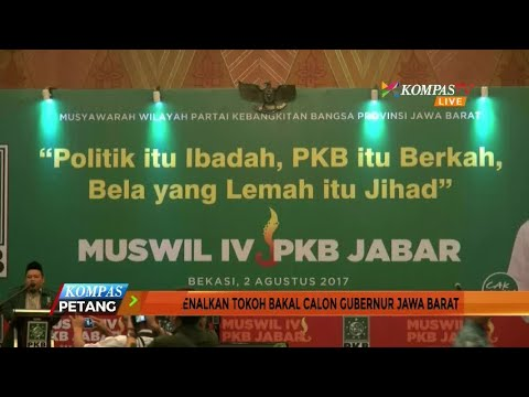 PKB Perkenalkan Tokoh Bakal Calon Gubernur Jawa Barat Mp3