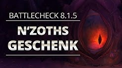 Battlecheck - Patch 8.1.5: N'zoths Geschenk | World of Warcraft