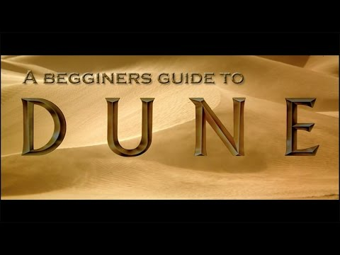A beginner's guide to Dune
