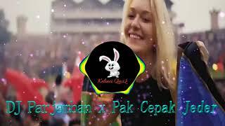 DJ PAKCEPAK CEPAK JEDER JEDAG JEDUG FULLBASS TIKTOK TERBARU 2021 YANG LAGI VIRAL