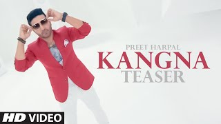 Preet Harpal: Kangna (Song Teaser) Kuwar Virk | New Single 2015 | Releasing 13 November