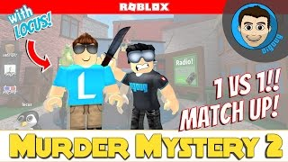 Roblox: Murder Mystery 2 : 1v1 with Locus!