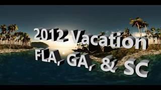 2012 Vacation Florida, Georgia, and South Carolina thumbnail