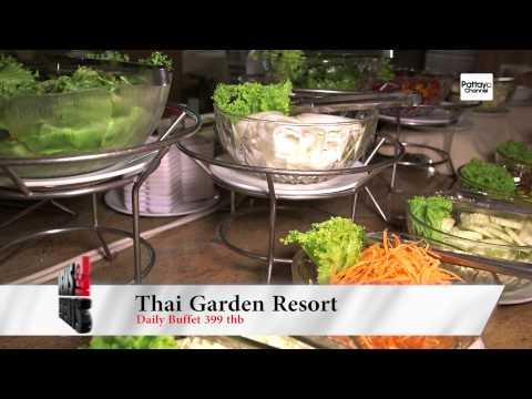 Pattaya Channel News & Events – Thai Garden Resort Daily Buffet