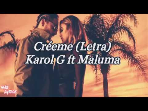 Karol G Ft Maluma-Créeme (Letra)