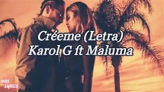 Karol G ft Maluma-Créeme (Letra) Video