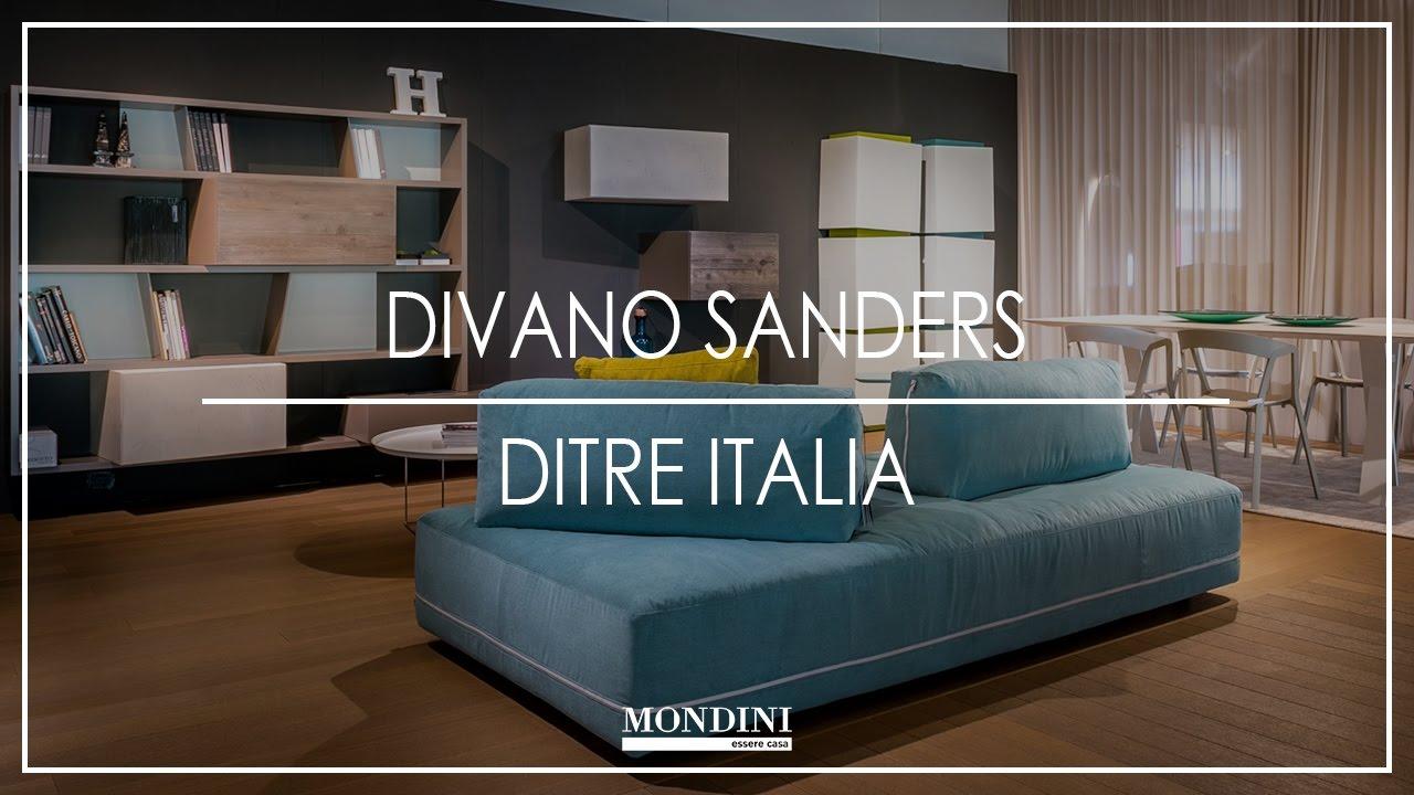 Mondini presenta: Divano Sanders Ditrè Italia