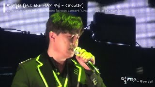 M.C the MAX - 넘쳐흘러 (After You've Gone) [20190216 9집 발매기념 콘서트 'Circular' Live in SeongNam]