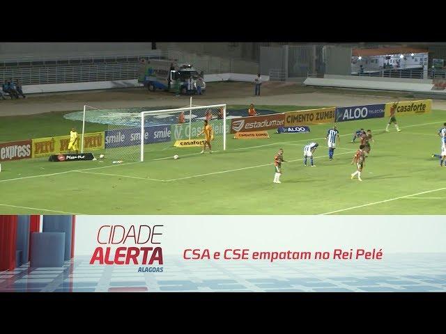 Futebol: CSA e CSE empatam no Rei Pelé