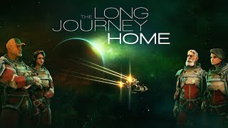 The Long Journey Home - Release Trailer [PC]