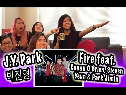 [KPOP REACTION] J.Y. PARK FEAT. CONAN O'BRIEN, STEVEN YEUN & JIMIN PARK -- FIRE
