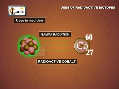 Uses Of Radioactive Isotopes - Chemistry