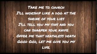 take me to church - hozier (lyrics)