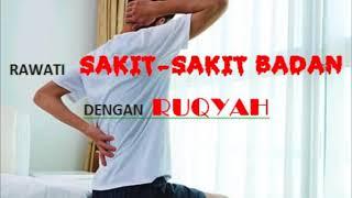 [21.29 MB] Hilangkan Lenguh Serta Sakit Badan Menerusi Ruqyah / Heal BODY ACHE by Listening to This RUQYAH