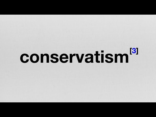 Endnote 3: The Origins of Conservatism