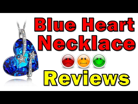 Blue Heart Necklace Review | heart of the ocean necklace | Cheap Jewelry For Women