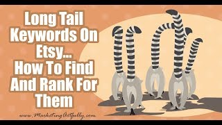 Long Tail Keywords In Etsy - How To Etsy SEO