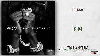 Lil Tjay - F.N (True 2 Myself)