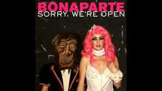 Watch Bonaparte Bonahula video