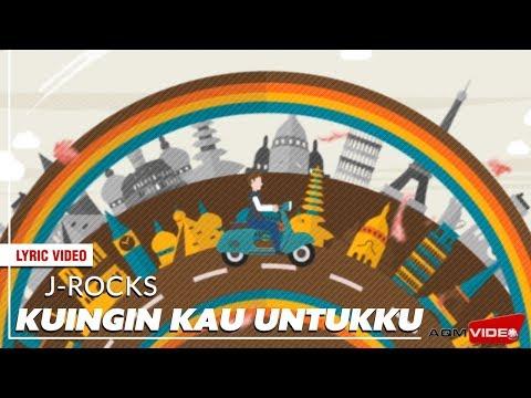 J-Rocks - Kuingin Kau Untukku   Official Lyric Video